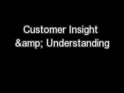 Customer Insight & Understanding
