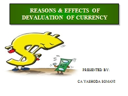 REASONS & EFFECTS OF DEVALUATION OF CURRENCY