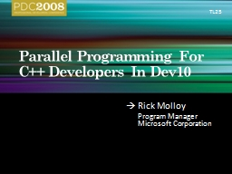 Parallel Programming For C++ Developers In Dev10 PowerPoint PPT Presentation
