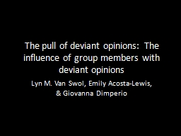 The pull of deviant opinions: The