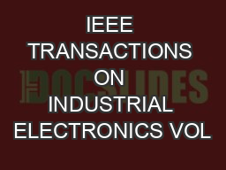 IEEE TRANSACTIONS ON INDUSTRIAL ELECTRONICS VOL