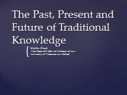The Past, Present and Future of Traditional Knowledge