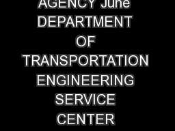 California Test  STATE OF CALIFORNIA BUSINESS TRANSPORTATION AND HOUSING AGENCY June  DEPARTMENT OF TRANSPORTATION ENGINEERING SERVICE CENTER Transportation Laboratory  Folsom Boulevard Sacramento Ca