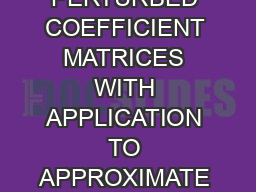 GMRES CONVERGENCE FOR PERTURBED COEFFICIENT MATRICES WITH APPLICATION TO APPROXIMATE DEFLATION PRECONDITIONING JOSEF A