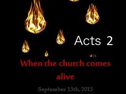 2 When the church comes alive