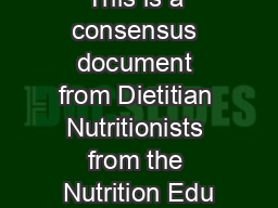 This is a consensus document from Dietitian Nutritionists from the Nutrition Edu PDF document - DocSlides