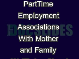 Mothers PartTime Employment Associations With Mother and Family WellBeing Cheryl