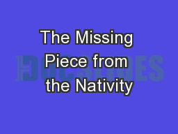 The Missing Piece from the Nativity