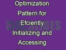 DoubleChecked Locking An Optimization Pattern for Efciently Initializing and Accessing Threadsafe Objects Douglas C