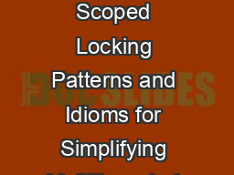 Strategized Locking Threadsafe Interface and Scoped Locking Patterns and Idioms for Simplifying Multithreaded C Components Douglas C PowerPoint PPT Presentation