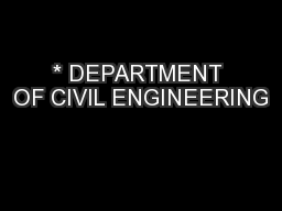 * DEPARTMENT OF CIVIL ENGINEERING