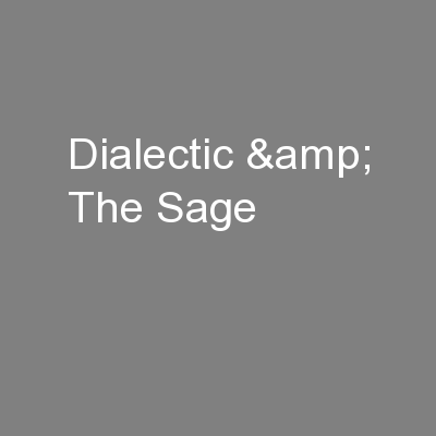 Dialectic & The Sage