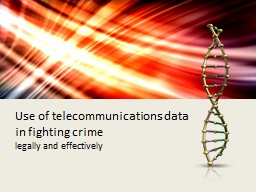 Use of telecommunications data in fighting crime