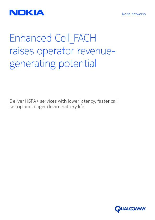 Enhanced Cell_FACH raises operator revenue-generating potentialDeliver