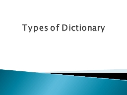 Types of Dictionary