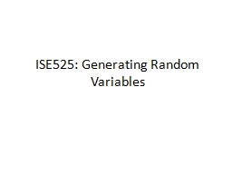 ISE525: Generating Random Variables