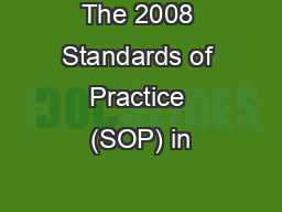 The 2008 Standards of Practice (SOP) in