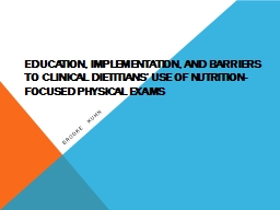 � Education, implementation, and barriers to clinical diet