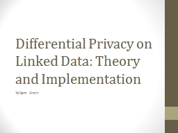 Differential Privacy on Linked Data: Theory and Implementat