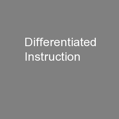 Differentiated Instruction PowerPoint PPT Presentation