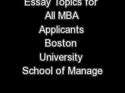 application boston university mba program Boston university school of management: mba admissions details and applications essays 2019-20 here is a snapshot of the vital information for the applicants.