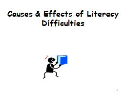 Causes & Effects of Literacy Difficulties PowerPoint PPT Presentation