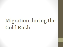Migration during the Gold Rush