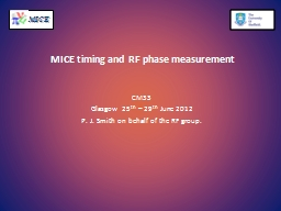 MICE timing and RF phase measurement PowerPoint PPT Presentation