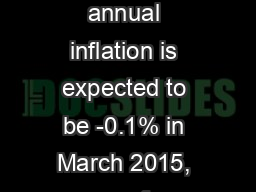 Euro area annual inflation is expected to be -0.1% in March 2015, up f