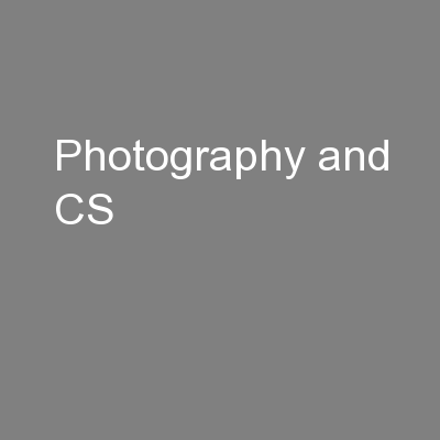 Photography and CS
