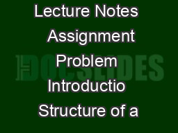 Module   Lecture Notes   Assignment Problem Introductio Structure of a PowerPoint PPT Presentation