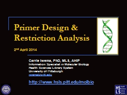 Primer Design & Restriction Analysis