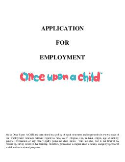 APPLICATION FOR EMPLOYMENT We at Once Upon A Child are committed to a policy of  PDF document - DocSlides