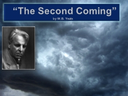 """""""The Second Coming"""" PowerPoint Presentation, PPT - DocSlides"""