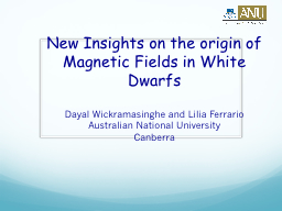 New Insights on the origin of Magnetic Fields in White Dwar