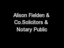 Alison Fielden & Co.Solicitors & Notary Public