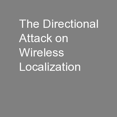 The Directional Attack on Wireless Localization