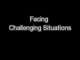 Facing Challenging Situations