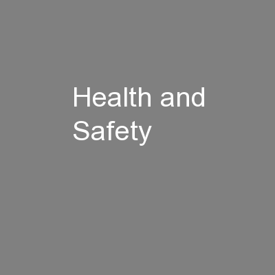 Health and Safety PowerPoint PPT Presentation