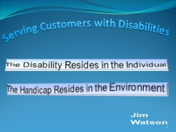 Serving Customers with Disabilities PowerPoint PPT Presentation