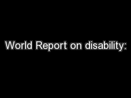 World Report on disability: