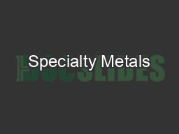 Specialty Metals PDF document - DocSlides