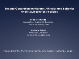 Second Generation Immigrants Attitudes and Behavior under M