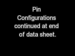 Pin Configurations continued at end of data sheet.