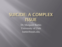 Suicide: A Complex Issue