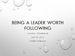 Being a leader worth following