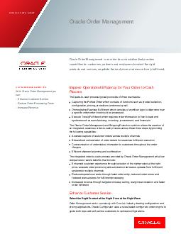 ORACLE DATA SHEET ORACLE ORDER MANAGEM ENT KEY FEATURES IMPROVE ORDER TO CASH PR