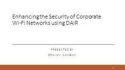 Enhancing the Security of Corporate     Wi-Fi Networks usin