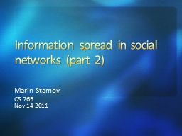 Information spread in social networks (part 2)