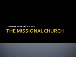 THE MISSIONAL CHURCH